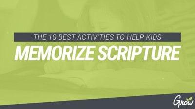 THE 10 BEST ACTIVITIES TO HELP KIDS MEMORIZE SCRIPTURE